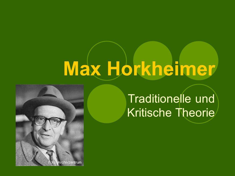 Traditionelle und Kritische Theorie