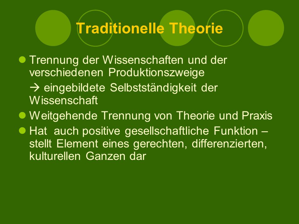 Traditionelle Theorie