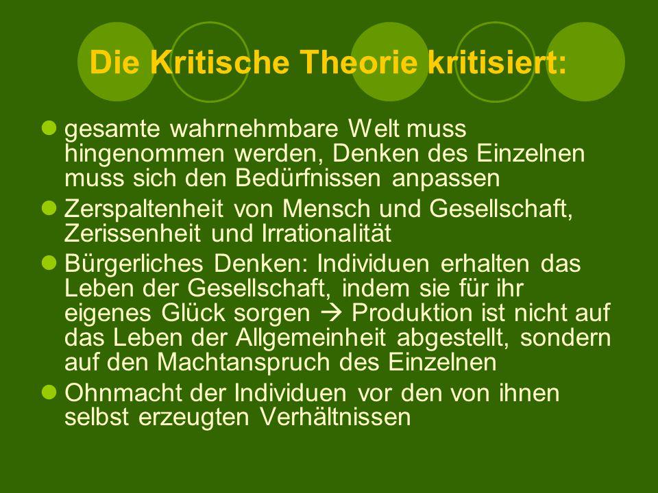 Die Kritische Theorie kritisiert: