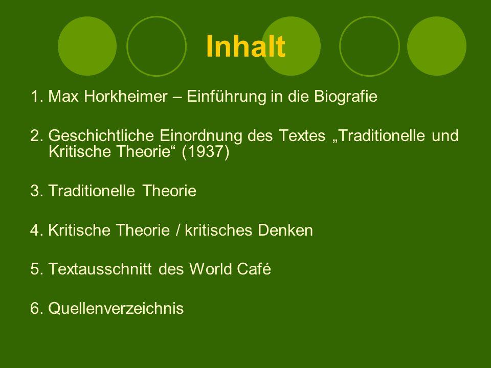 Inhalt 1. Max Horkheimer – Einführung in die Biografie