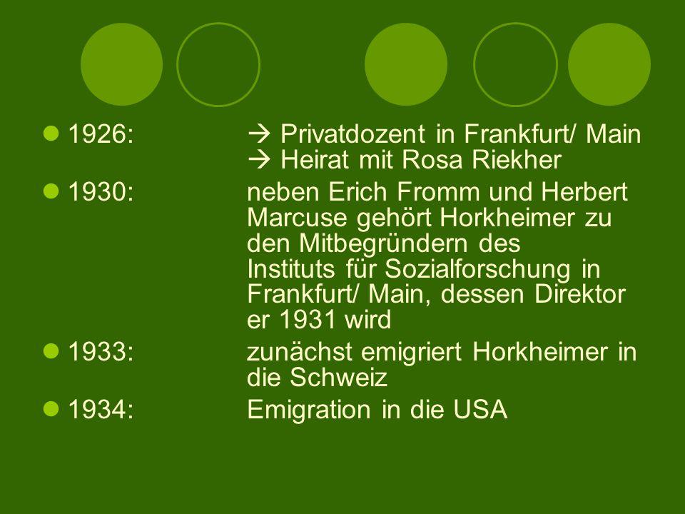 1926:  Privatdozent in Frankfurt/ Main  Heirat mit Rosa Riekher