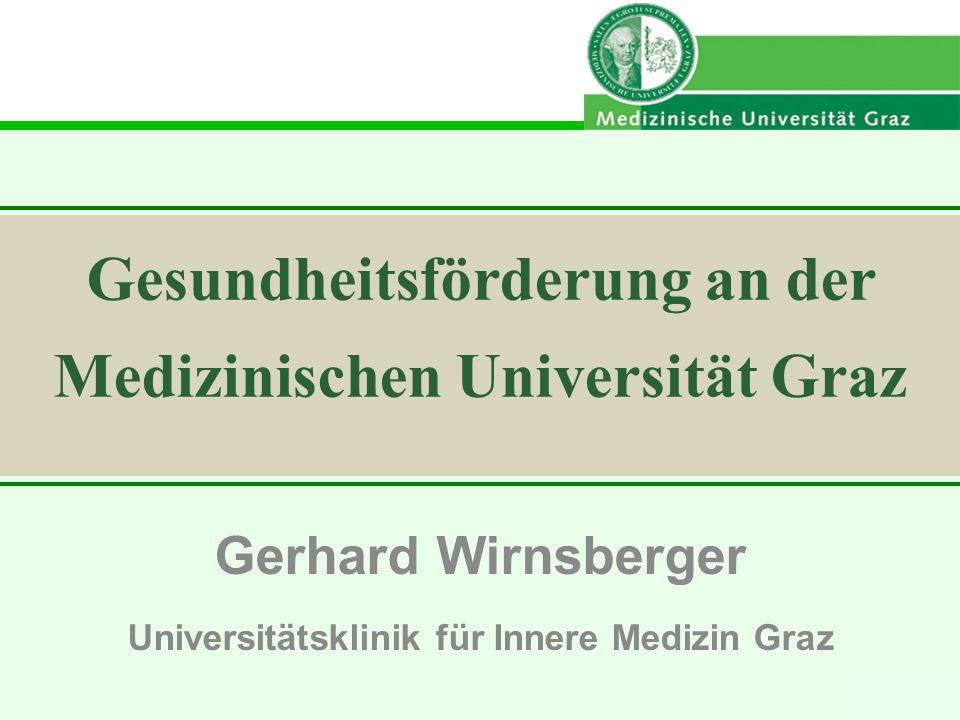 Gerhard Wirnsberger Universitätsklinik für Innere Medizin Graz