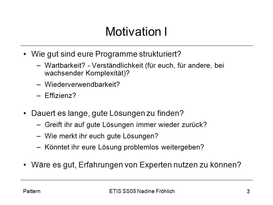 Motivation I Wie gut sind eure Programme strukturiert