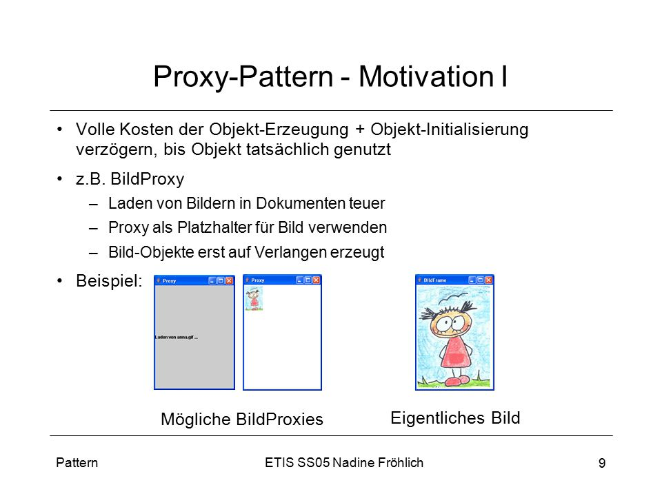 Proxy-Pattern - Motivation I