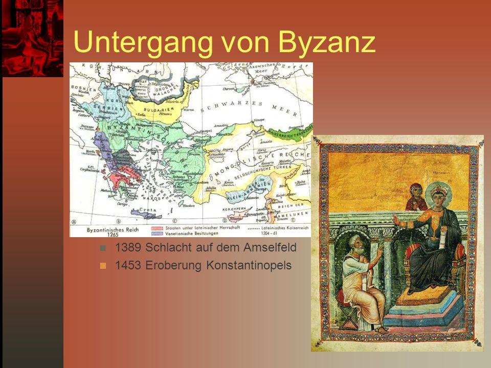 Untergang von Byzanz 1389 Schlacht auf dem Amselfeld