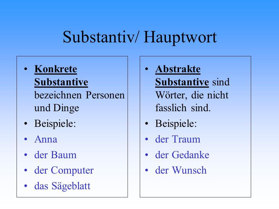 Substantiv/ Hauptwort