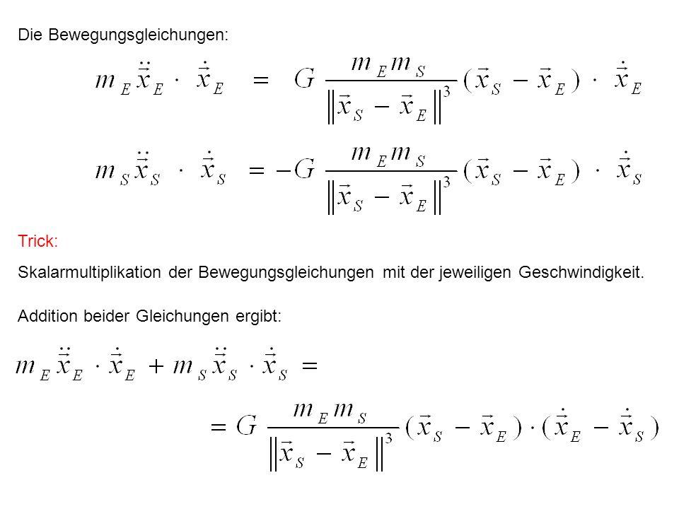 Die Bewegungsgleichungen: