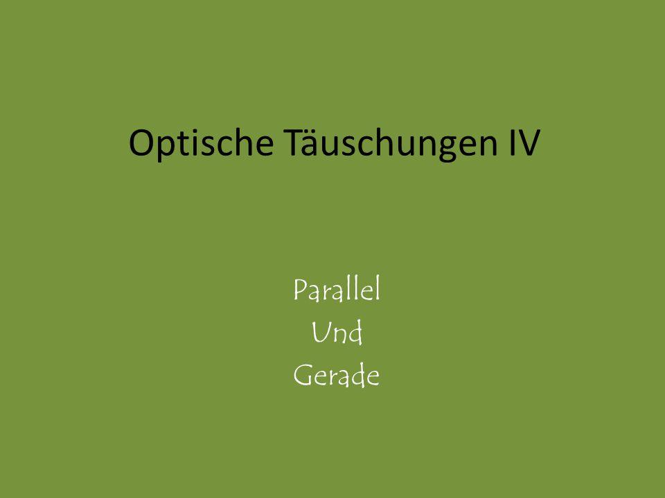 Optische Täuschungen IV