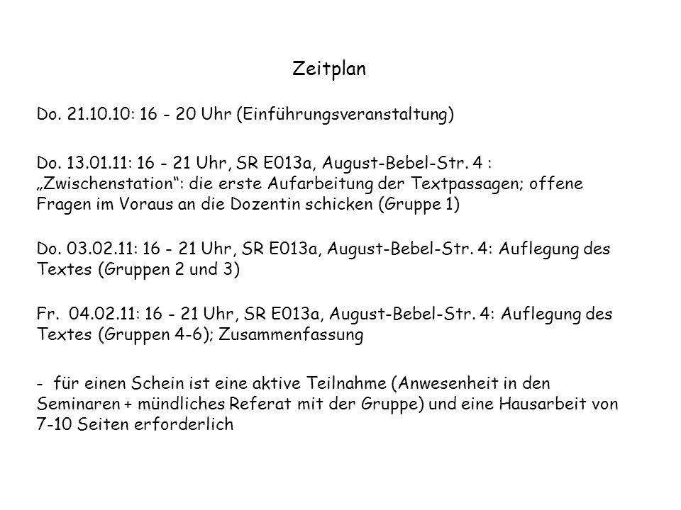 Zeitplan Do. 21.10.10: 16 - 20 Uhr (Einführungsveranstaltung)