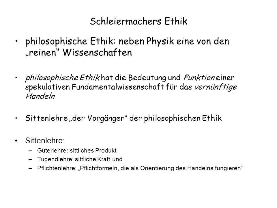 Schleiermachers Ethik