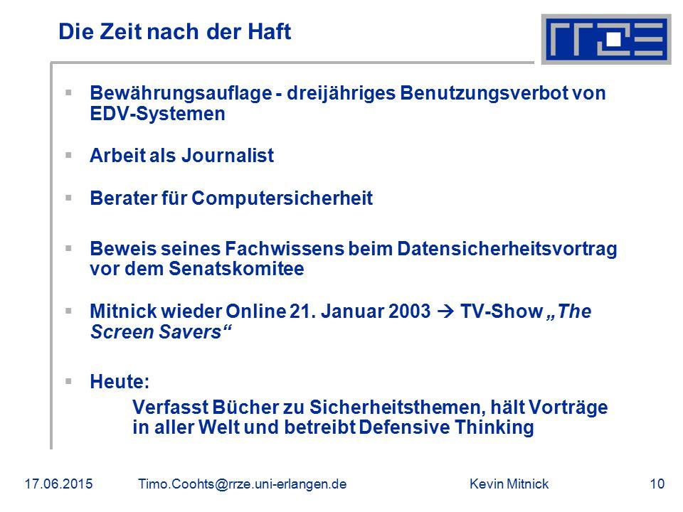 Die Zeit nach der Haft Bewährungsauflage - dreijähriges Benutzungsverbot von EDV-Systemen. Arbeit als Journalist.