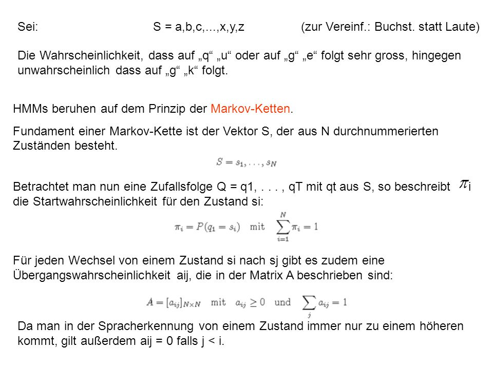 Sei: S = a,b,c,...,x,y,z (zur Vereinf.: Buchst. statt Laute)