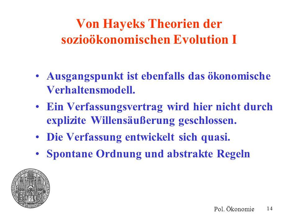 Von Hayeks Theorien der sozioökonomischen Evolution I