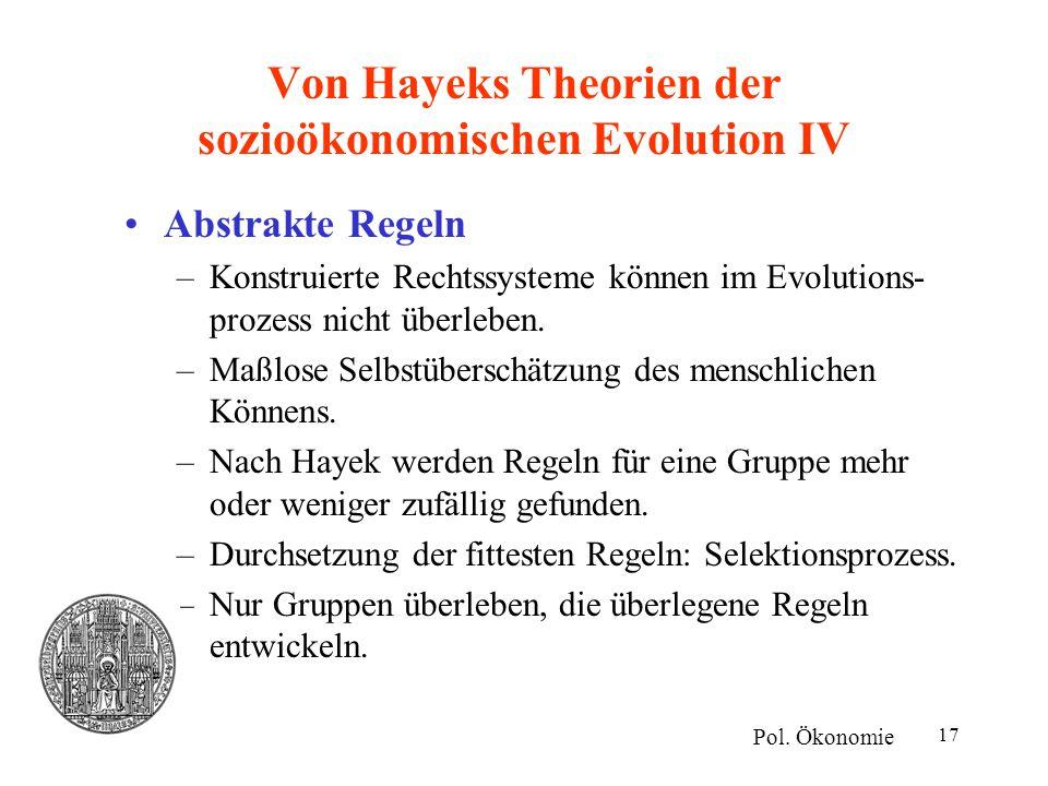 Von Hayeks Theorien der sozioökonomischen Evolution IV