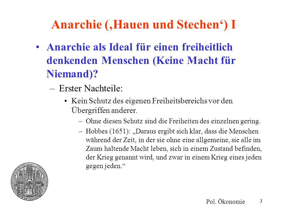 Anarchie ('Hauen und Stechen') I