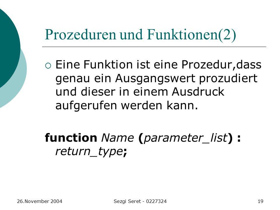 Prozeduren und Funktionen(2)