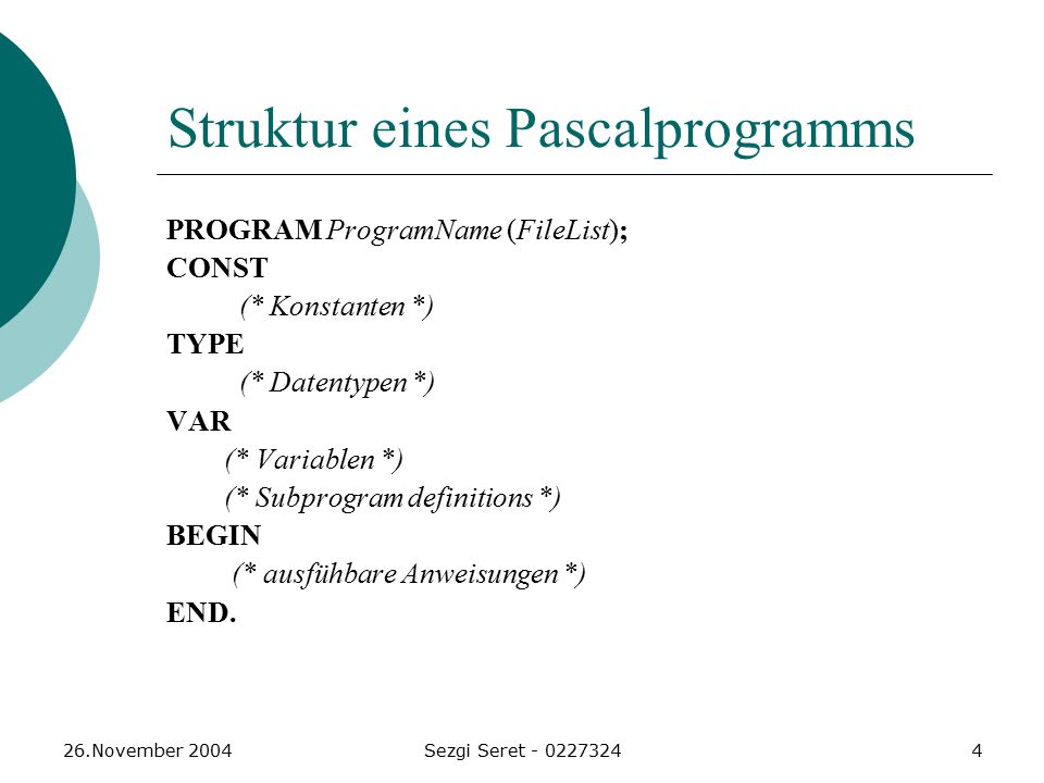 Struktur eines Pascalprogramms