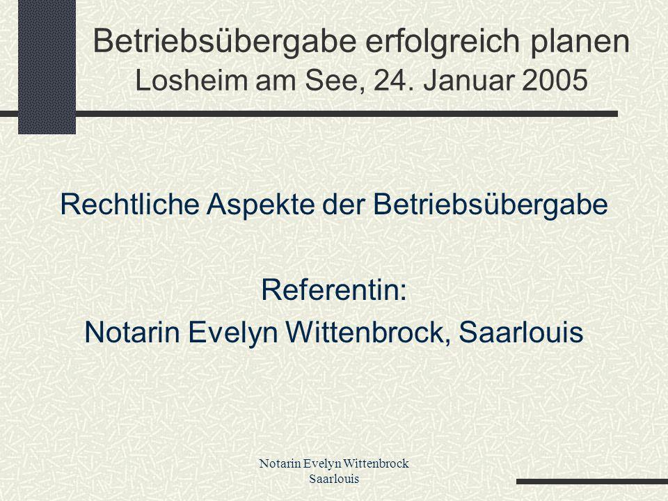 Betriebsübergabe erfolgreich planen Losheim am See, 24. Januar 2005