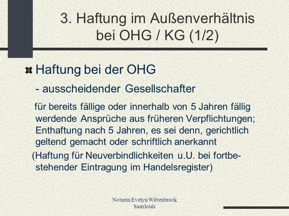 3. Haftung im Außenverhältnis bei OHG / KG (1/2)