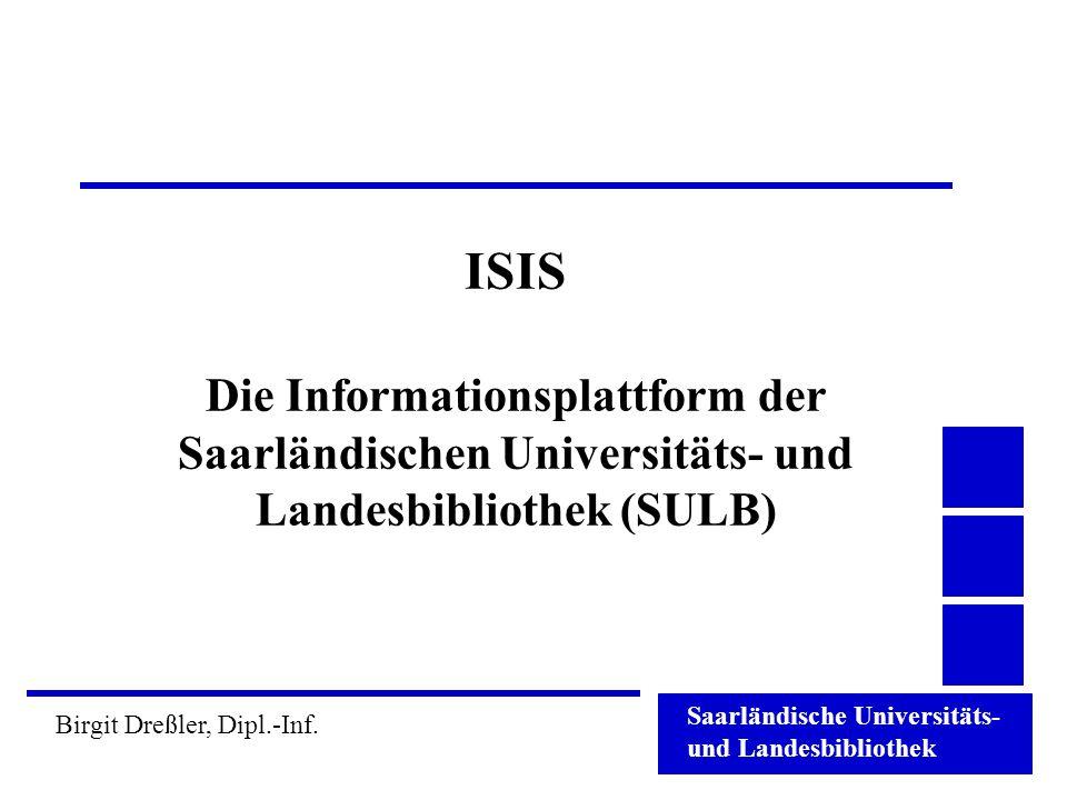 ISIS Die Informationsplattform der Saarländischen Universitäts- und Landesbibliothek (SULB)