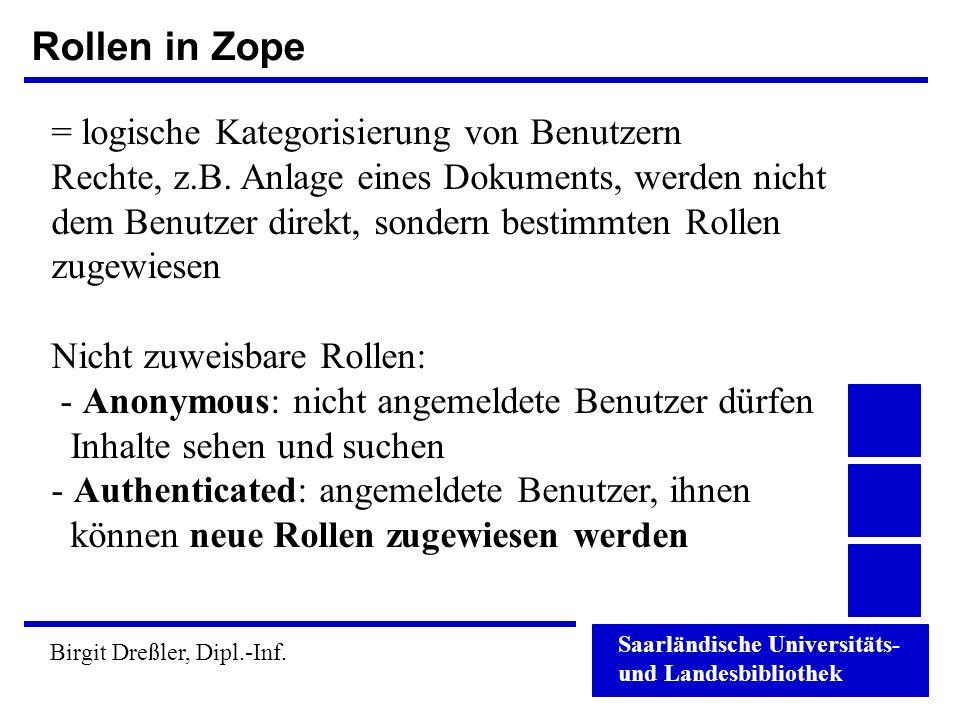 Rollen in Zope = logische Kategorisierung von Benutzern