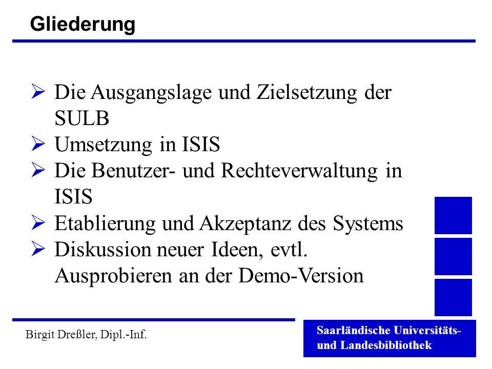 Die Ausgangslage und Zielsetzung der SULB Umsetzung in ISIS