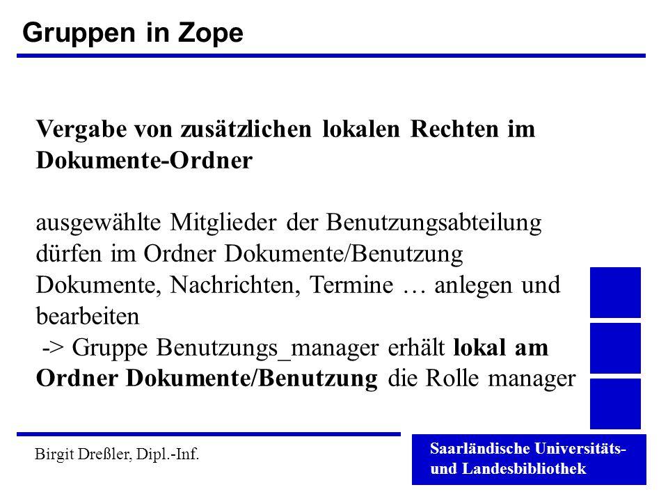 Gruppen in Zope Vergabe von zusätzlichen lokalen Rechten im Dokumente-Ordner.