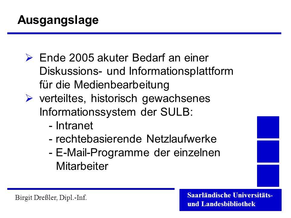 Ausgangslage Ende 2005 akuter Bedarf an einer Diskussions- und Informationsplattform für die Medienbearbeitung.