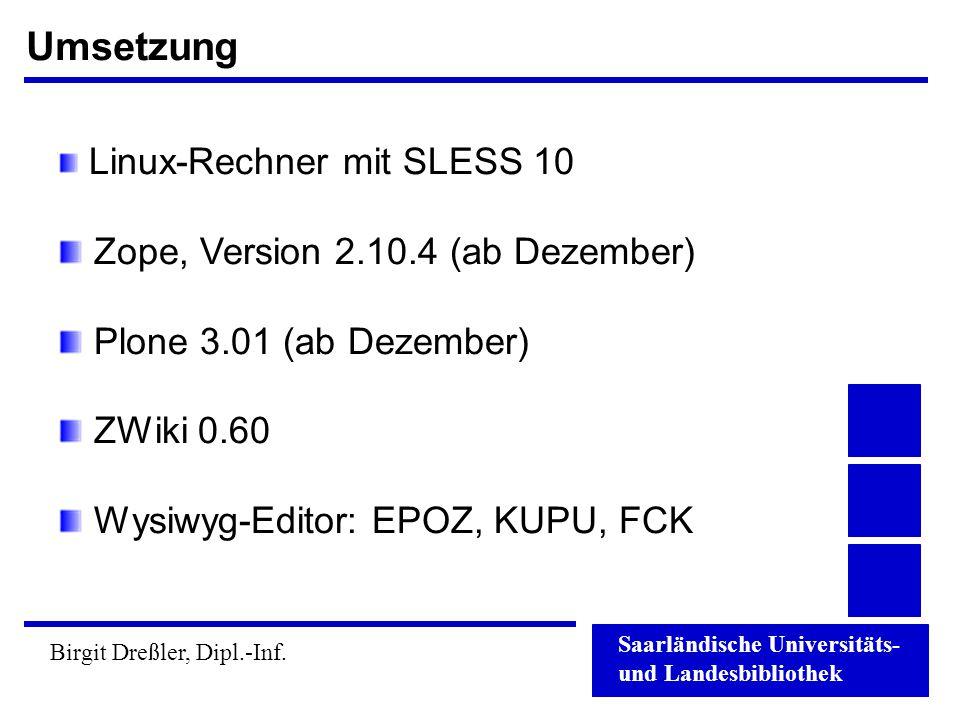 Umsetzung Zope, Version 2.10.4 (ab Dezember) Plone 3.01 (ab Dezember)