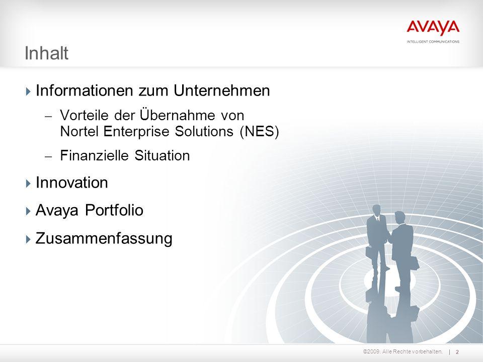 Inhalt Informationen zum Unternehmen Innovation Avaya Portfolio