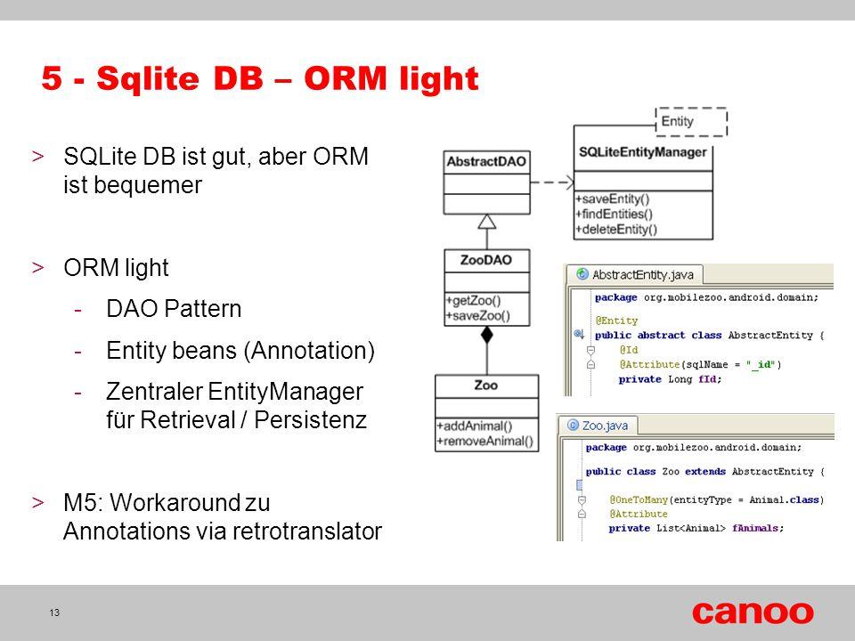 5 - Sqlite DB – ORM light SQLite DB ist gut, aber ORM ist bequemer