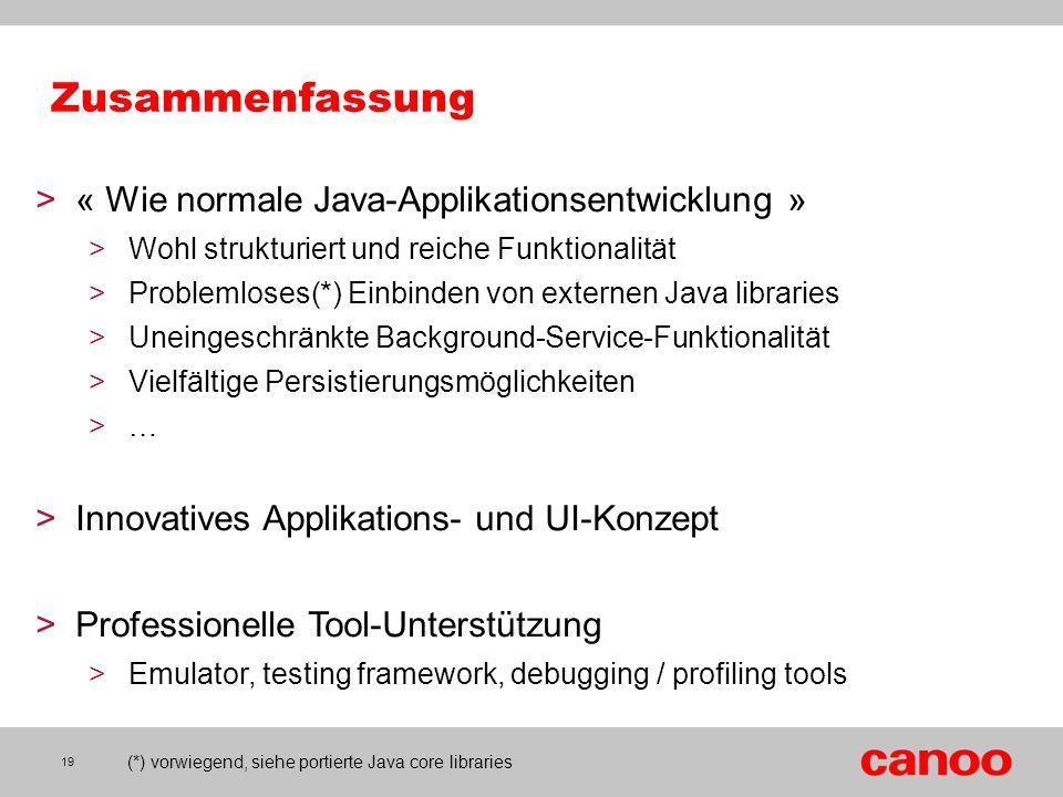 (*) vorwiegend, siehe portierte Java core libraries