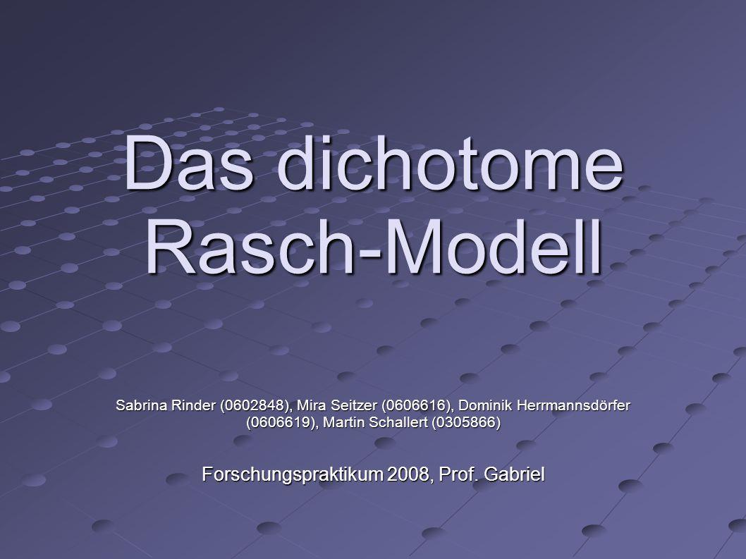 Das dichotome Rasch-Modell