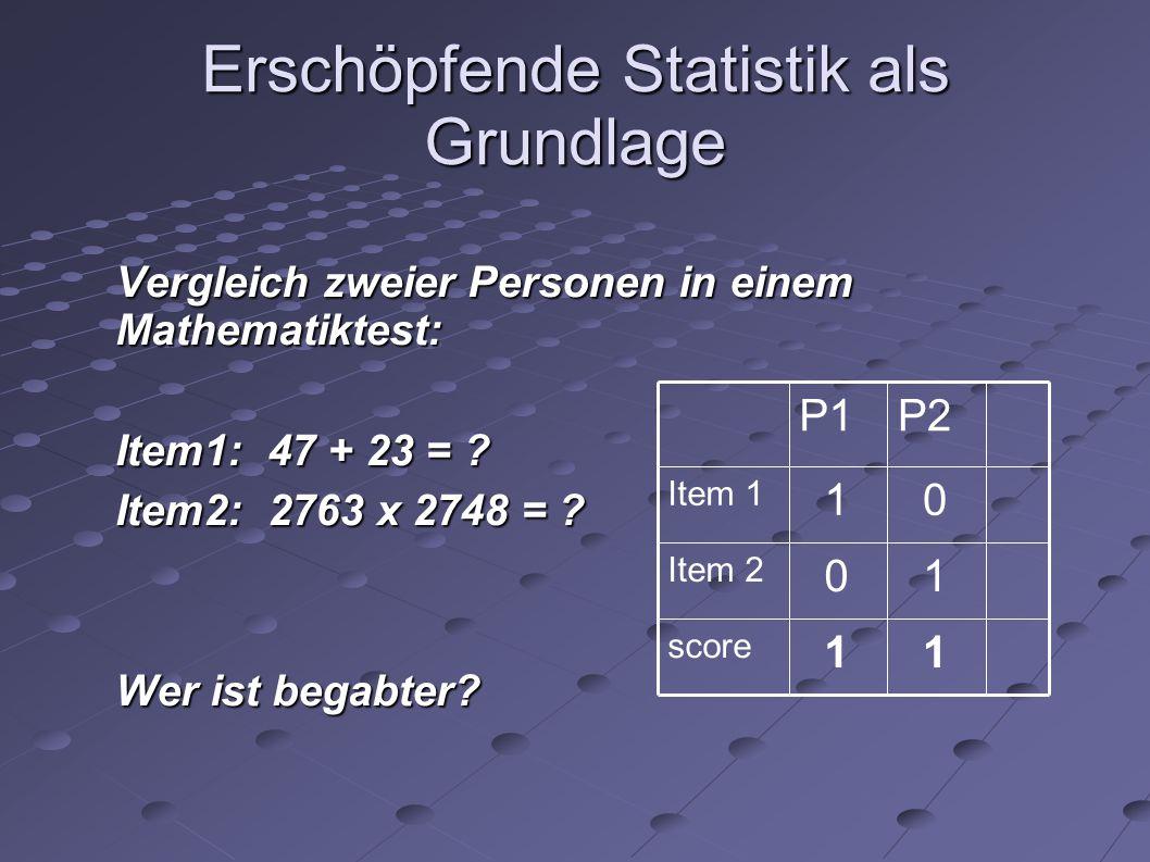 Erschöpfende Statistik als Grundlage