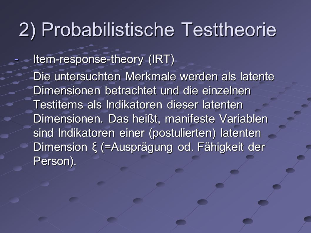 2) Probabilistische Testtheorie