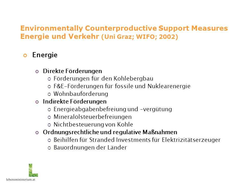 Environmentally Counterproductive Support Measures Energie und Verkehr (Uni Graz; WIFO; 2002)