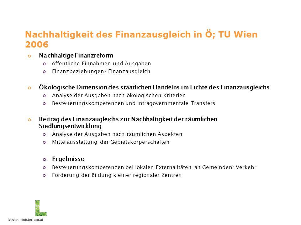 Nachhaltigkeit des Finanzausgleich in Ö; TU Wien 2006