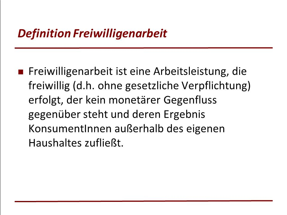 Definition Freiwilligenarbeit