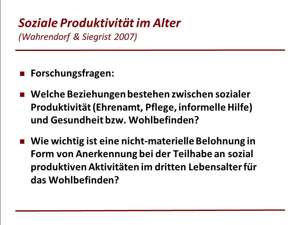 Soziale Produktivität im Alter (Wahrendorf & Siegrist 2007)