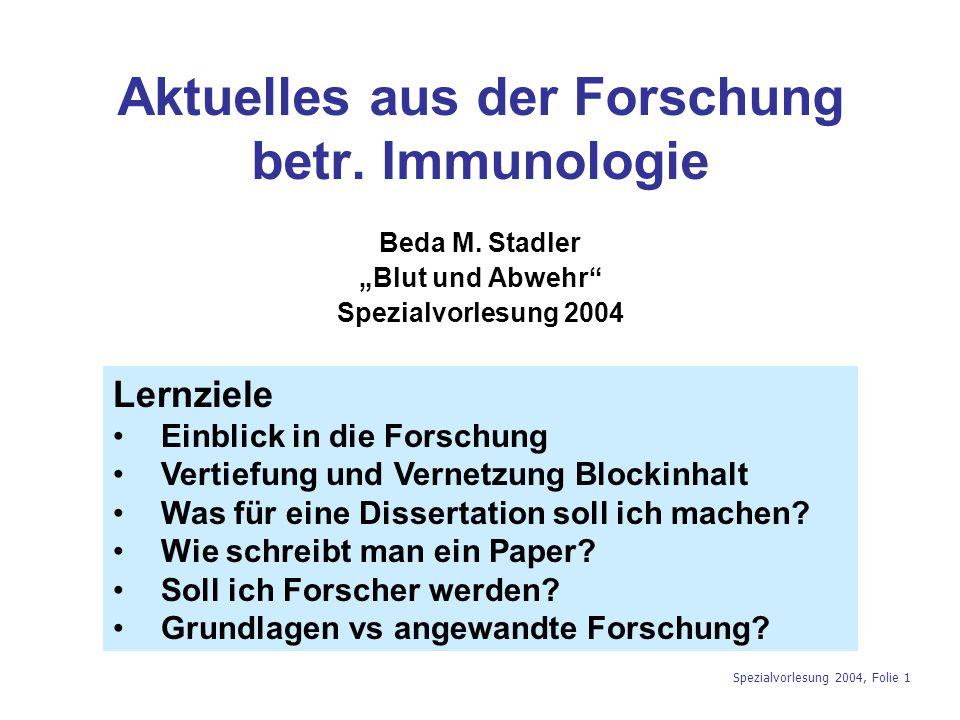 Aktuelles aus der Forschung betr. Immunologie