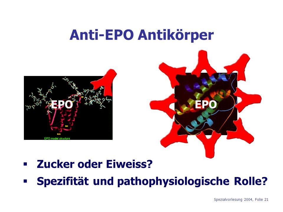 Anti-EPO Antikörper EPO EPO Zucker oder Eiweiss
