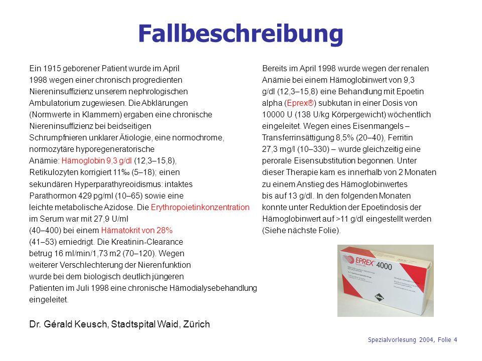 Fallbeschreibung Dr. Gérald Keusch, Stadtspital Waid, Zürich