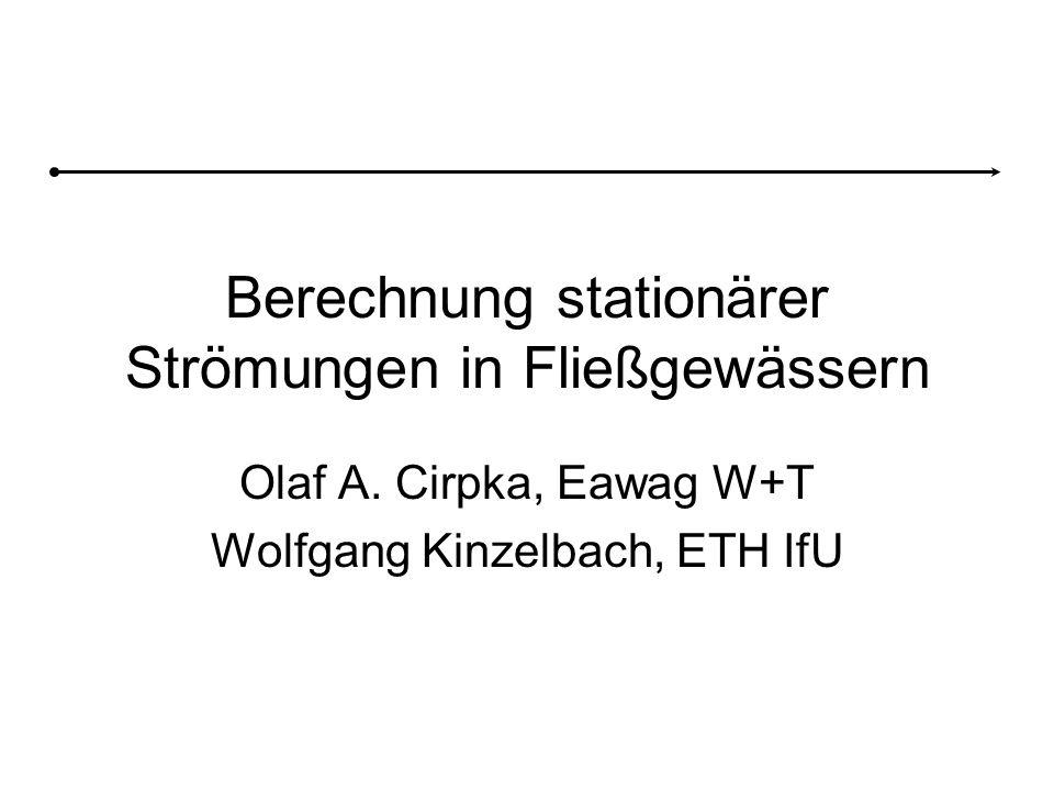 Berechnung stationärer Strömungen in Fließgewässern