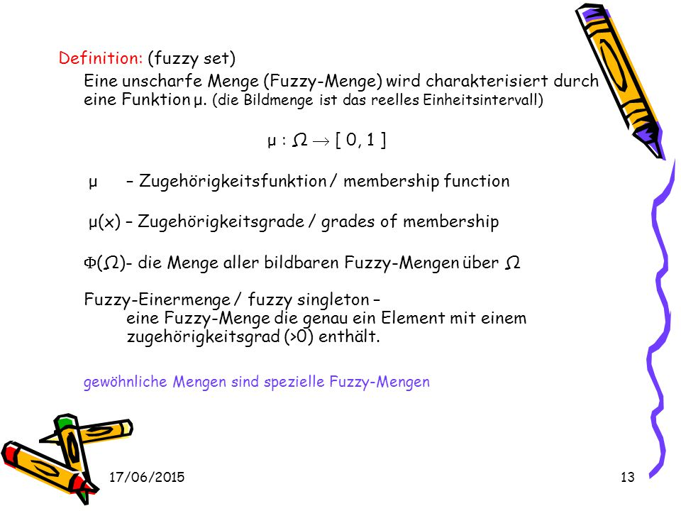 Definition: (fuzzy set)