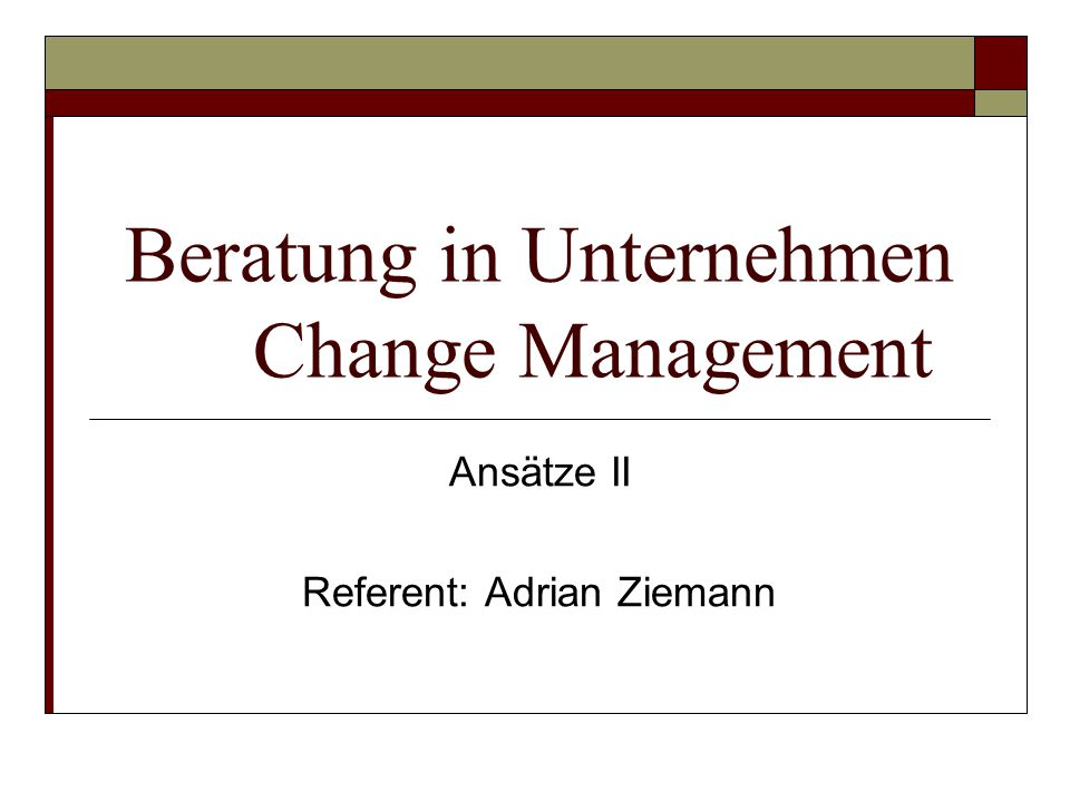 Beratung in Unternehmen Change Management