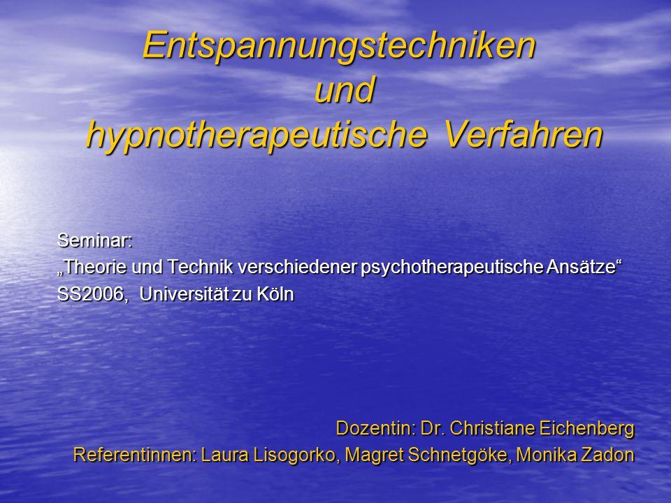 Entspannungstechniken und hypnotherapeutische Verfahren
