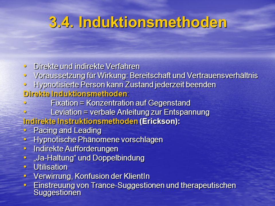 3.4. Induktionsmethoden Direkte und indirekte Verfahren