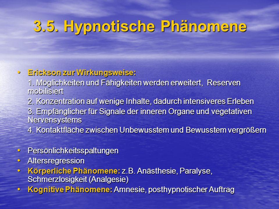3.5. Hypnotische Phänomene