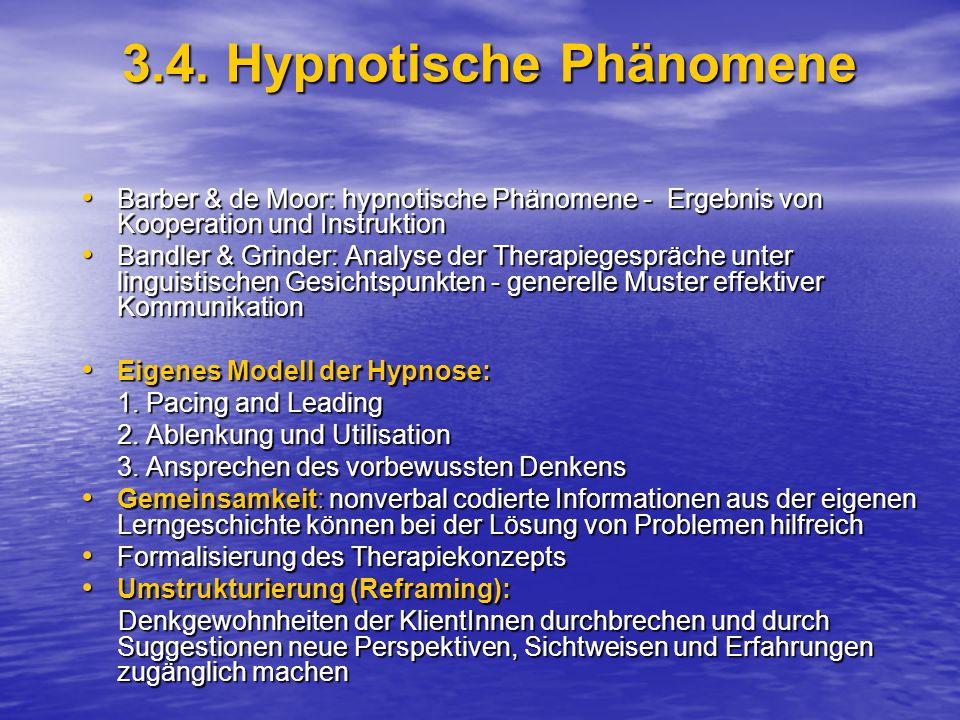 3.4. Hypnotische Phänomene