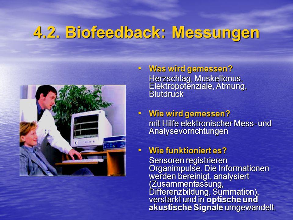4.2. Biofeedback: Messungen